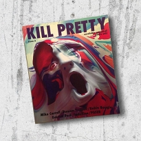 Kill Pretty Magazine Issue #3